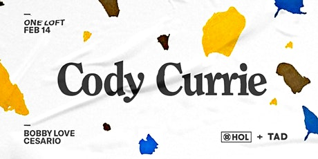 Cody Currie // Friday February 14 2020 tickets