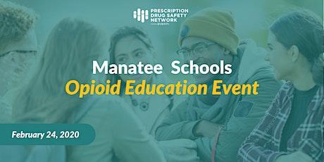 Manatee Schools Opioid Education Event tickets