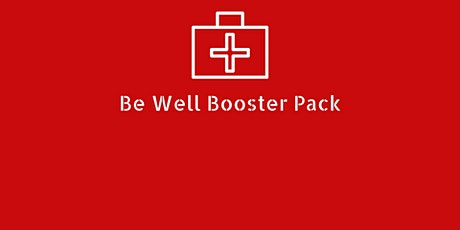 Be Well Booster Pack tickets