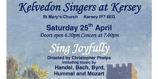 Sing Joyfully - Kelvedon Singers at St Mary's Church, Kersey