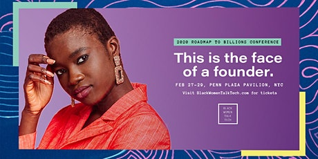 Black Women Talk Tech 4th Annual Roadmap to Billions Conference tickets