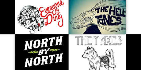 Everyone is Dirty, The Helltones, North by North, The Y Axes tickets
