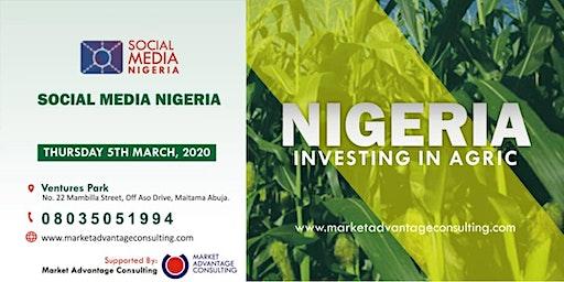 SOCIAL MEDIA NIGERIA 2020 - INVESTING IN AGRIC