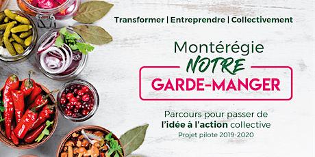 """Montérégie, NOTRE garde-manger - Atelier """"Clarifier son idée"""" billets"""