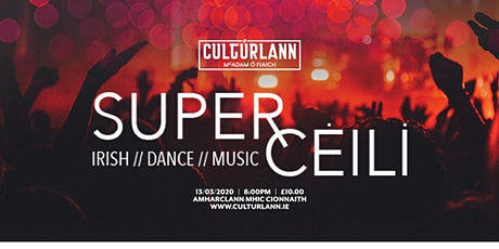 Super Céilí tickets
