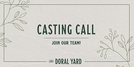 The Doral Yard Hiring Fair / Casting Call tickets
