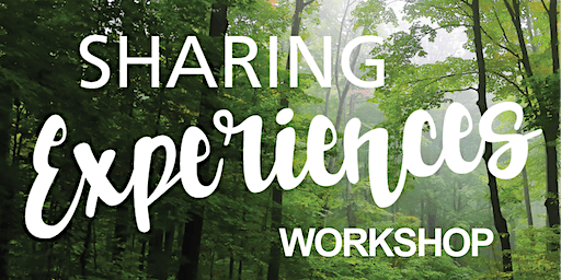 Sharing Experiences Workshop