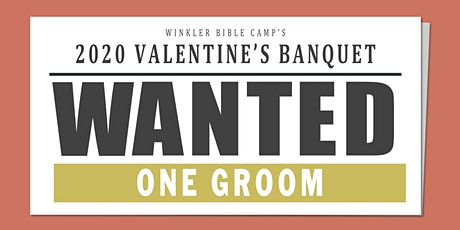 Valentines Banquet - WANTED 1 GROOM tickets