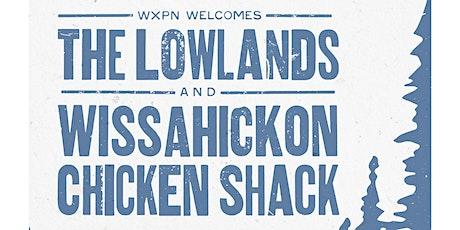 The Lowlands / Wissahickon Chicken Shack tickets