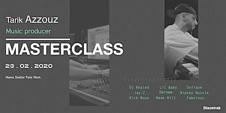 Masterclass music producer Tarik Azzouz (Rick Ross, Jay-Z, Dj Khaled..) tickets