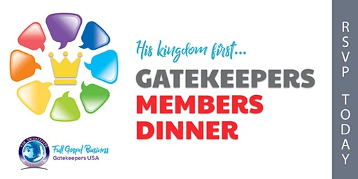 Gatekeepers Members Dinner - February 2020