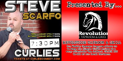 Steve Scarfo at Curlies Comedy Club Presented by Revolution Taproom & Grill