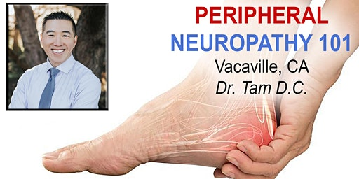 Free Peripheral Neuropathy & Nerve Pain Breakthrough Seminar - Vacaville, CA