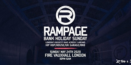 Rampage Sound May Bank Holiday Sunday Rave tickets