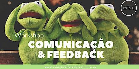 Workshop Comunicação & Feedback - 8º Edição ingressos