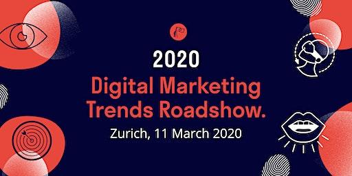 2020 Digital Marketing Trends Roadshow: Zürich