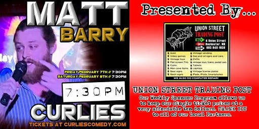 Matt Barry at Curlies, Presented By Union Street Trading Post