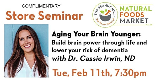 Aging Your Brain Younger! with Dr Cassie Irwin, ND