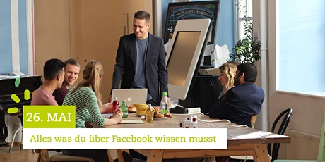 Facebook Marketing Seminar - Alles was du über Facebook wissen musst | 26.5.20 Tickets