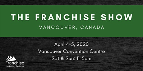 The Franchise Show: Vancouver, Canada tickets