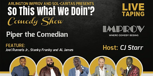 """So This What We Doing?"" Comedy Show - Live Taping (Piper The Comedian)"