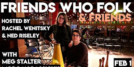 Friends Who Folk & Friends tickets
