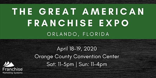 The Great American Franchise Expo: Orlando, FL