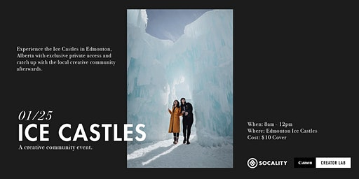 Socality x Canon Creator Lab: Ice Castles