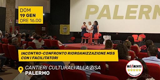 Incontro-confronto riorganizzazione M5S - Sala De Seta, Cantieri Culturali Zisa a Palermo (domenica 19 gennaio ore 16.00)