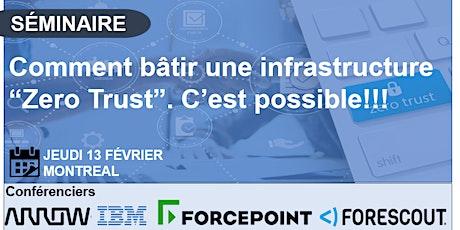 IBM  séminaire en CyberSécurité : Une approche Zero Trust billets
