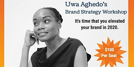 Uwa's  Brand Strategy Workshop tickets