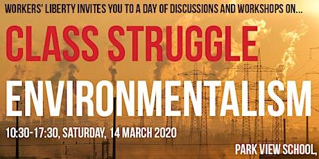 Class struggle environmentalism tickets