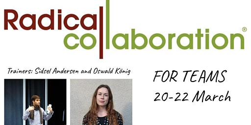 Radical Collaboration: focusing on Teams