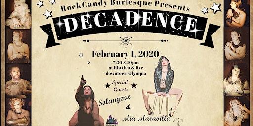 Rock Candy Burlesque presents: DECADENCE
