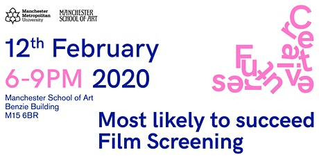 Most Likely to Succeed - FILM SCREENING tickets