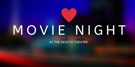 Movie Night with Heart