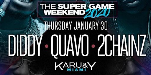 Diddy's, Quavo, 2 Chainz Super Game Weekend 2020 at Karu&Y Miami