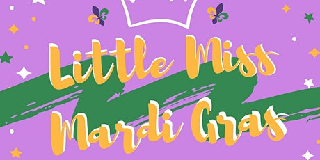 Little Miss Mardi Gras tickets
