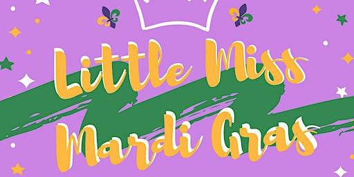 Little Miss Mardi Gras