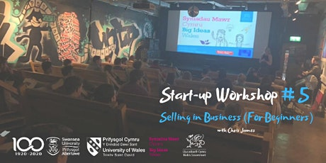 Start-up Workshop #5 - Selling in Business (For Beginners) tickets