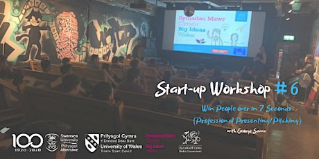 Start-up Workshop #6 - Win people over in 7 seconds tickets