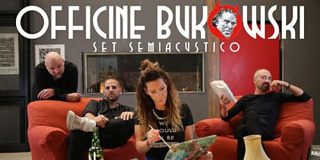 OFFICINE BUKOWSKI live @Spazio Ligera biglietti