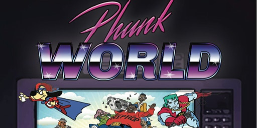 PHUNK World