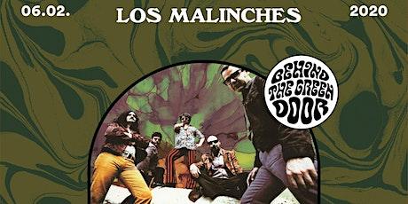 LOS MALINCHES // behind the green door Tickets