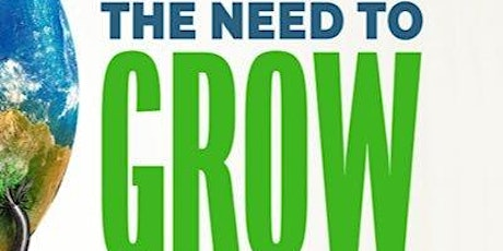 Houston Green Film Series: The Need to GROW tickets