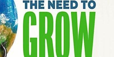 Houston Green Film Series: The Need to GROW