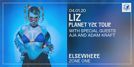 LIZ Planet Y2K Tour @ Elsewhere (Zone One) tickets