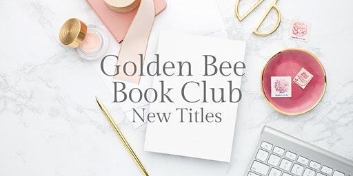 Golden Bee Book Club: New Titles February