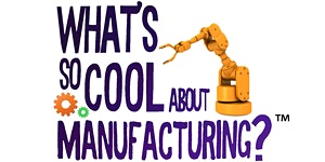 2020 What's So Cool About Manufacturing Awards...