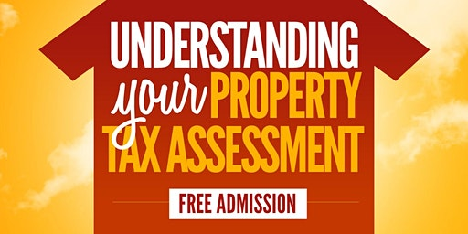 Understanding Your Property Tax Assessment!